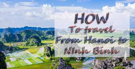 How to transfer from Hanoi city to Ninh Binh